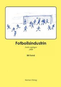 Fotbollsindustrin - andra upplagan