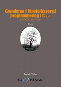 Grunderna i fönsterbaserad programmering i C++ med QT biblioteket