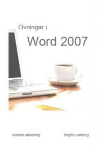 Övningar i Word 2007
