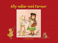 Ally målar med Farmor