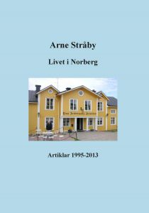 Livet i Norberg av Arne Stråby