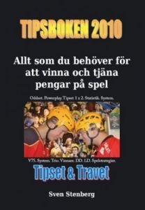 Tipsboken 2010 - Allt som du behöver för att vinna och tjäna pengar på spel