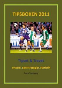 Tipsboken 2011: Tipset & Travet - System. Spelstrategier. Statistik