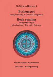 Psykometri och energiavläsningar, medial utveckling steg 1