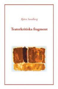 Teaterkritiska fragment