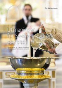 Utmaningar för Svenska kyrkans identitet