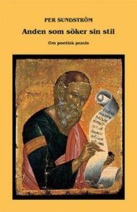 Anden som söker sin stil : Om poetisk praxis