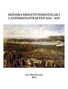 Skånska krigets verkningar i Landskronatrakten 1676 - 1679