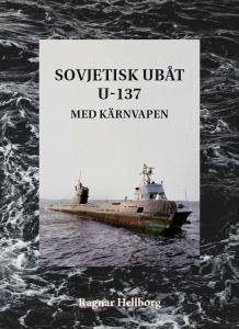 Sovjetisk ubåt U-137 med kärnvapen