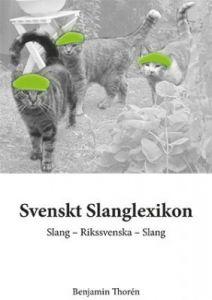 Svenskt Slanglexikon