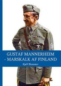 Gustaf Mannerheim - Marskalk af Finland