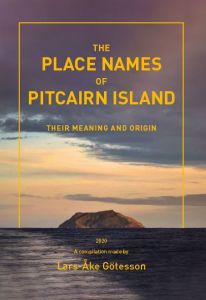 THE PLACE NAMES OF PITCAIRN ISLAND THEIR MEANING AND ORIGIN