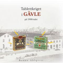 Tablettkriget i Gävle på 1900-talet