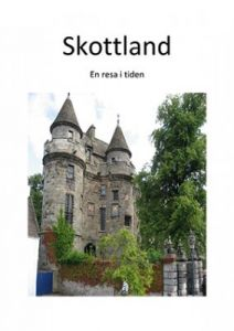 Skottland - En resa i tiden