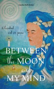 Between the moon and my mind. - A hundred and one poems.