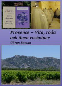 Provence - Vita, röda och även roséviner av Göran Boman