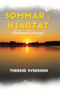 Sommar i hjärtat helande energi av Therese  Svensson