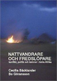 Nattvandrare och fredslöpare av Bo Göransson