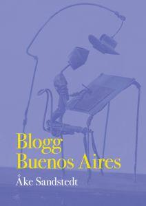 Blogg Buenos Aires av Åke Sandstedt