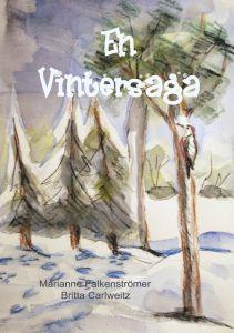 En Vintersaga av Marianne Falkenströmer