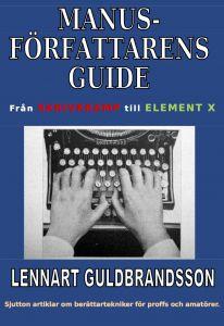Manusförfattarens guide av Lennart Guldbrandsson
