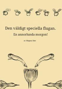 Den väldigt speciella flugan av Magnus Sten