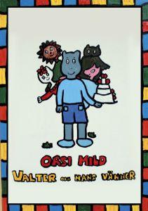 Valter och hans vänner av Orsi Mild