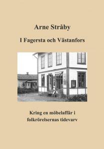 I Fagersta och Västanfors av Arne Stråby