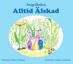 Snigelboken Alltid Älskad av Ellinor Wikman