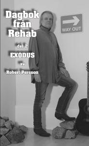 Dagbok från Rehab Exodus av Robert Persson