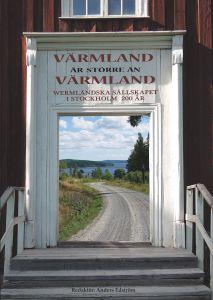 Värmland är större än Värmland av Anders Edström