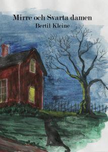 Mirre och Svarta damen av Bertil Kleine