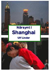 Närsynt i Shanghai av Ulf Linder