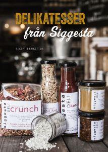 Delikatesser från Siggesta gård : recept och etiketter