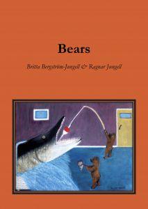 Bears av Britta Bergström-Jungell & Ragnar Jungell