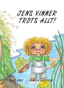 Jens vinner trots allt! av Ewonne Ellie  Borg