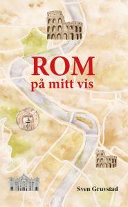 ROM på mitt vis av Sven Gruvstad