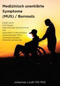 Medizinisch unerklärte Symptome (MUS) / Burnouts