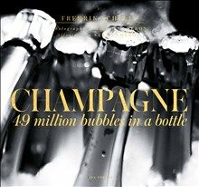 Champagne: 49 million bubbles in a bottle