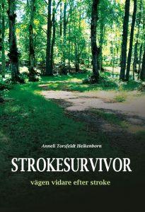 Strokesurvivor- vägen vidare efter stroke