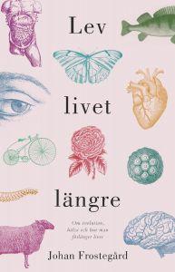 Lev livet längre