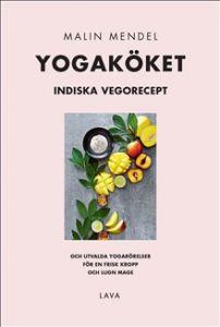 Yogaköket : indiska vegorecept