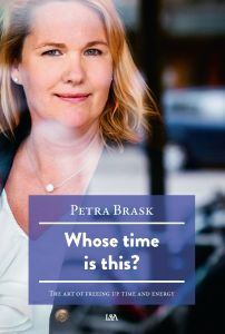 Whose time is this? - The art of freeing up time and energy