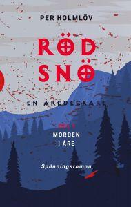 Röd snö - en Åredeckare