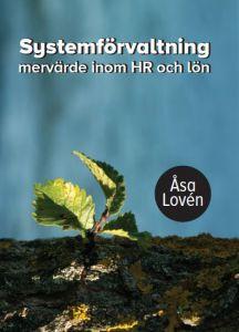 Systemförvaltning - mervärde inom HR och lön