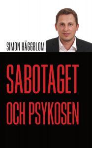 Sabotaget och psykosen