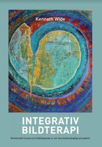 Integrativ bildterapi : Relationellt trauma och bildskapande ur ett neurovetenskapligt perspektiv