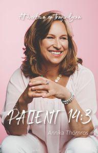Patient 14:3 - Att överleva en trafikolycka