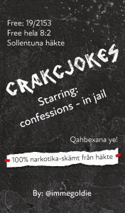 Crackjokes - Starring: confessions - in jail