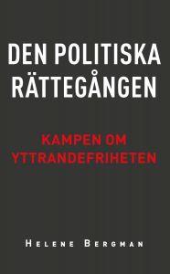 Den politiska rättegången: Kampen om yttrandefriheten
